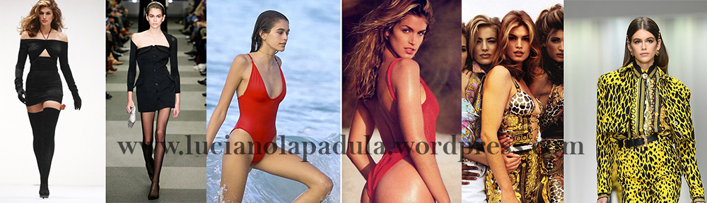 cindy crawford 90s daughter model kaia gerber comparison anorexic blog luciano lapadula blogger fashion expert history versace