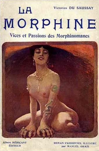 Victorien du Saussais, La morphine. Vices et passions des morphinomanes (1906)